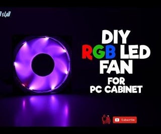 DIY RGB LED Fan for PC Cabinet