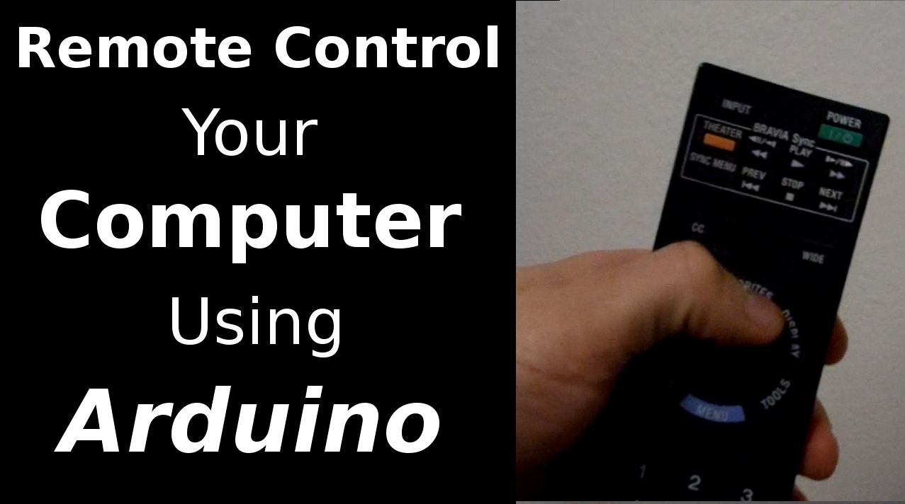 Remote Control your Computer using Arduino
