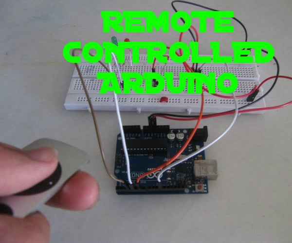 REMOTE CONTROLLED ARDUINO
