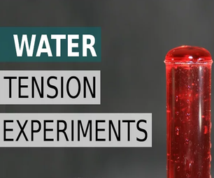 20 Experiments With Tension Water