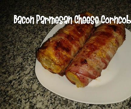 Bacon Parmesan Cheess Corncob Recipe