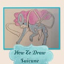 How To Draw Suicune