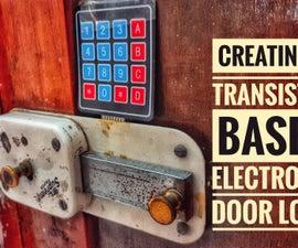 TRANSISTOR BASED ELECTRONIC DOOR LOCK