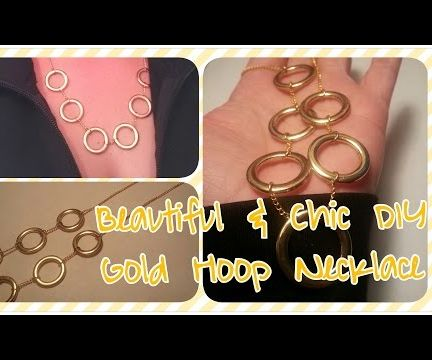 DIY Beautiful & Chic Gold Hoop Necklace