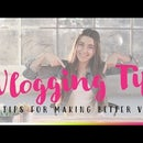How to Vlog -- 5 Tips for Making Better YouTube Videos!
