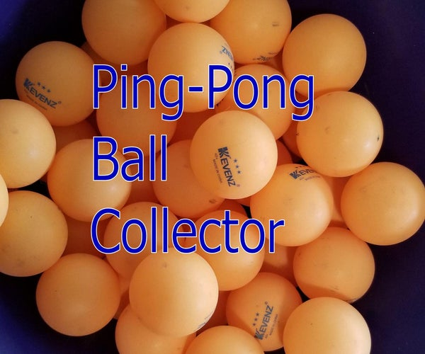 Ping Pong Ball Collector From Junk