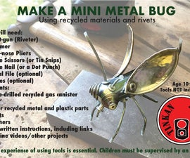 Make a Mini Metal Bug