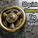 3D打印项目:蒸汽朋克水龙头阀门手柄