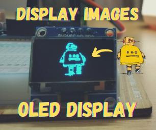在OLED显示屏上显示图像|FT。赋予者机器人