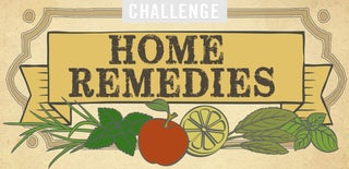 Home Remedies Challenge