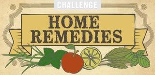 Home Remedies Challenge