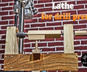 Homemade Lathe for Drill Press