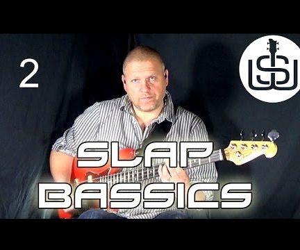 Slap Bassics by Scott Whitley Lesson 2 - Slap Pattern 1