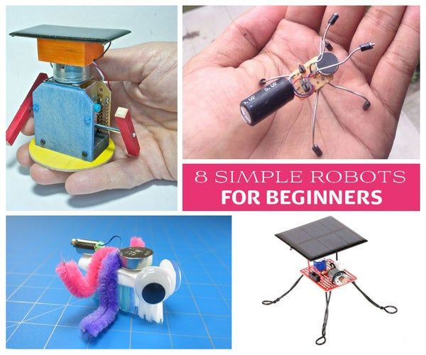 8 Simple Robots for Beginners