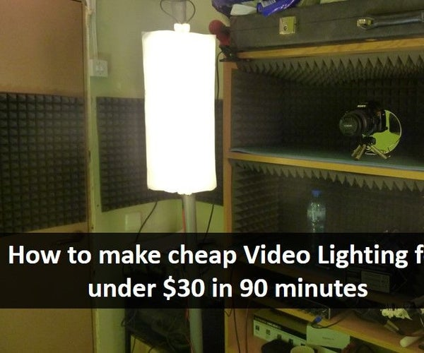 How to Make Cheap Video Lighting [for Less Than $30]