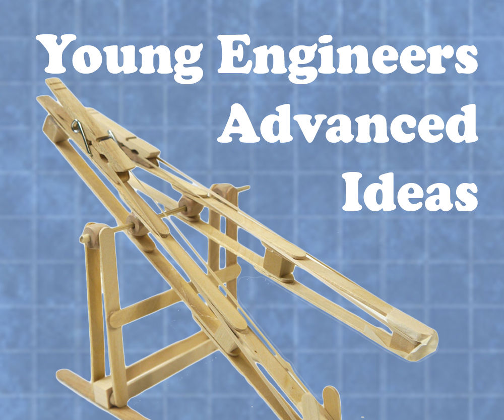Young Engineers: Advanced Ideas