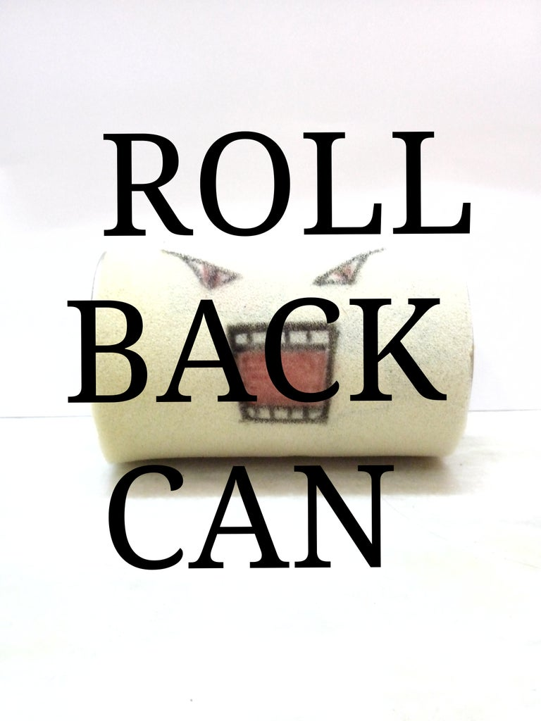 Roll Back Can