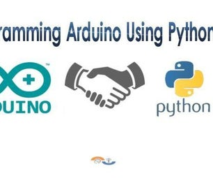 Programming Arduino Using Python
