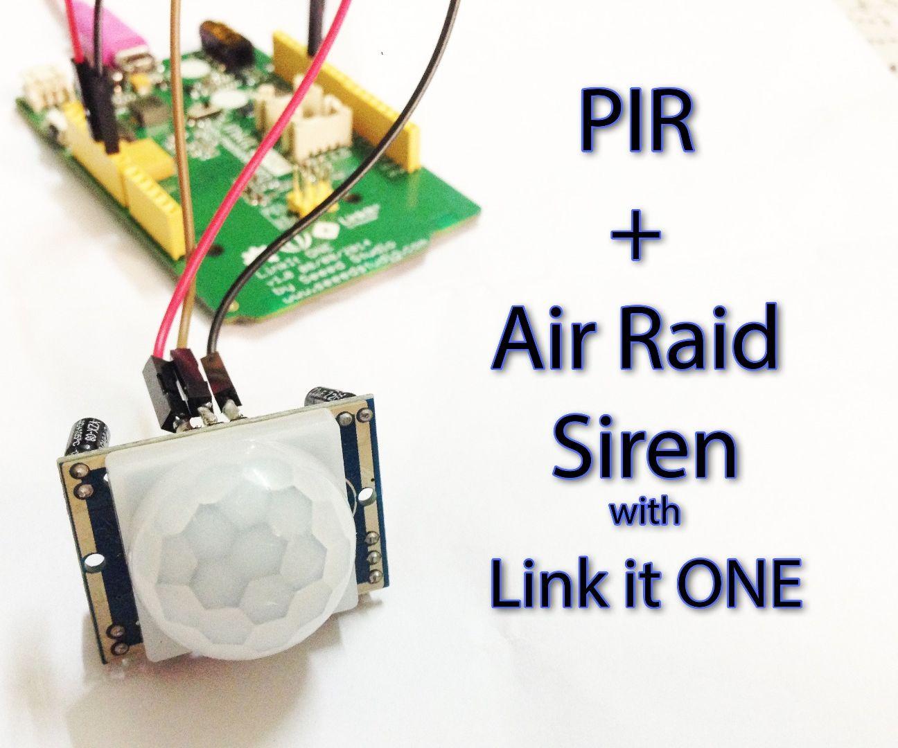 Motion Sensing Air Raid Siren with Link it ONE!