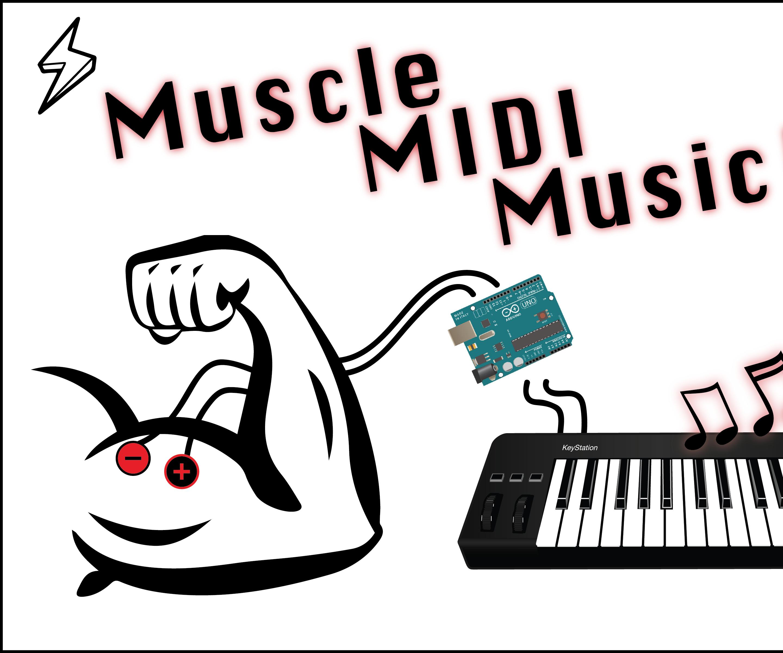 Make muscle MIDI music!