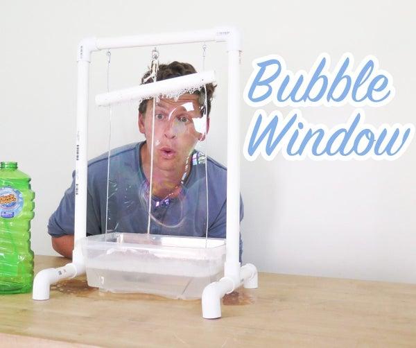 Bubble Window!