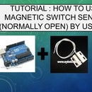 Tutorial : How to Make Door Alarm by Using MC-18 Magnetic Switch Sensor Alarm (Normally Open)