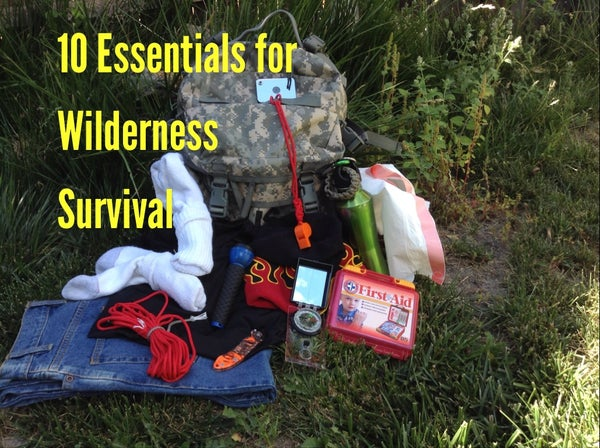 10 Essentials for Wilderness Survival