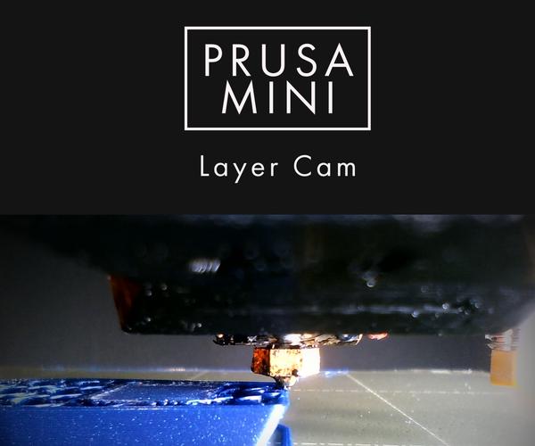 3D Printer Layer Cam (Nozzle Cam) - Prusa Mini