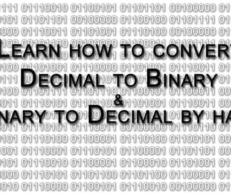Convert Decimal to Binary and Vice Versa