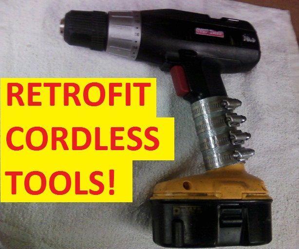 BATTERY RETROFIT FOR CORDLESS TOOLS!