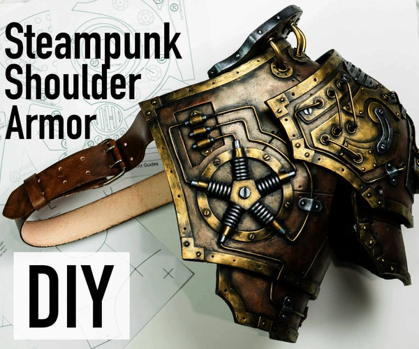 DIY Steampunk Shoulder Armor / Foam Armor Template