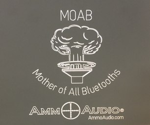 Ammo Can Speaker Insanity: the MOAB