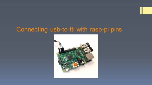 Connecting Usb-to-ttl With Rasp-pi Pins