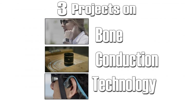 3 DIY projects on Bone Conduction Technology