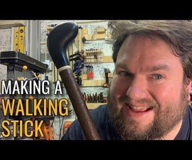Making a Walking Stick