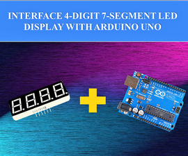 How to Connect 4 Digit 7 Segment LED Display With Arduino Uno