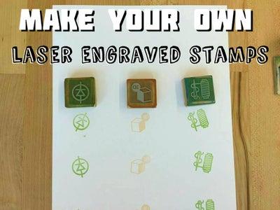 Make Your Own Laser-engraved Stamps