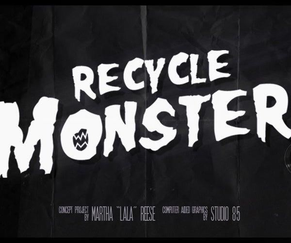 Aaah!! Recycle Monster!