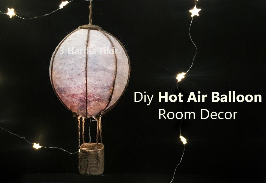 Diy Hot Air Balloon Room Decor 12 Steps With Pictures Instructables