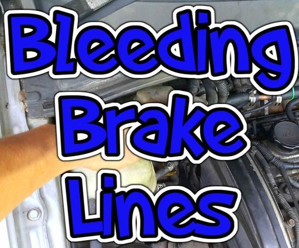 Bleeding Brake Lines - Quick, Effective and Messy.