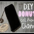 DIY Donut Cellphone Charm