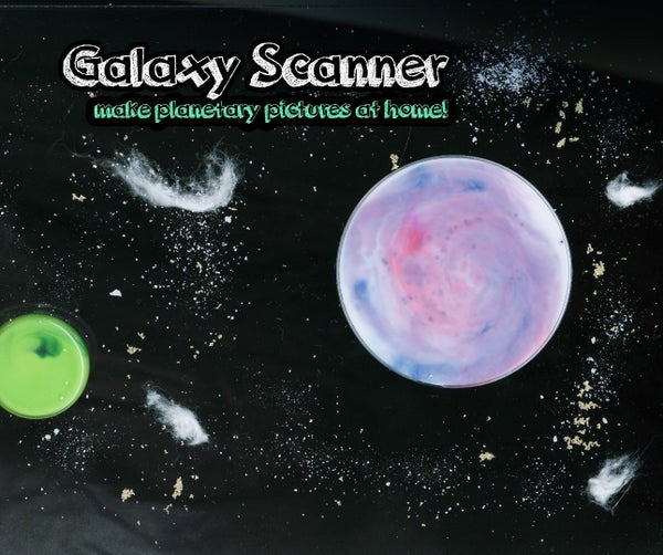 Galaxy Scanner!  (make Planetary Pictures at Home)