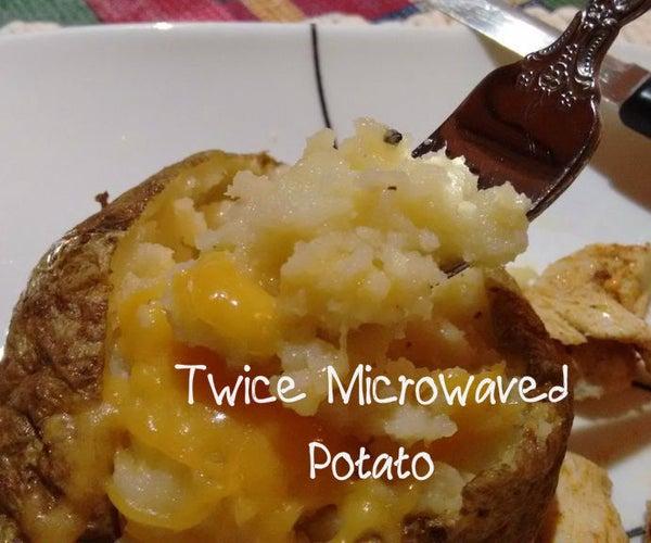 Twice Microwaved Potato