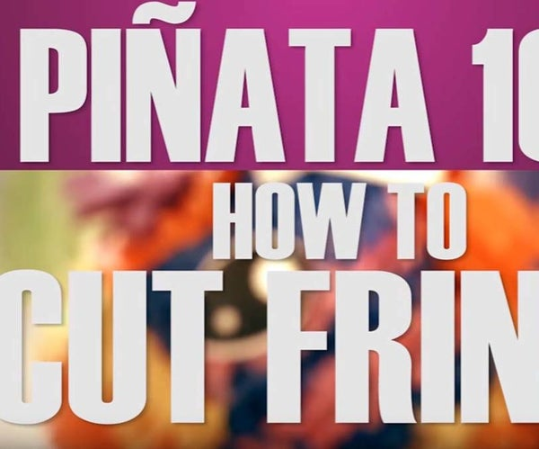 How to Cut Fringe the Way Authentic Pinata Makers Do