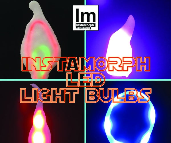 Instamorph LED Light Chandelier Bulbs