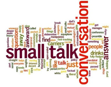 """Don't: Ask """"How Are You?"""" While Making Small Talk"""