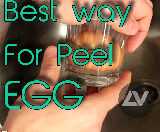 How to Peel Egg in the best way!