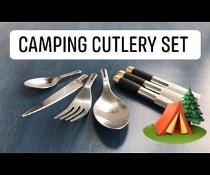 Camping Cutlery From Ordinary Kitchen Utensils