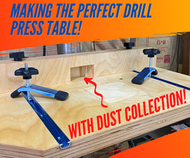 Drill Press Table With Dust Collection