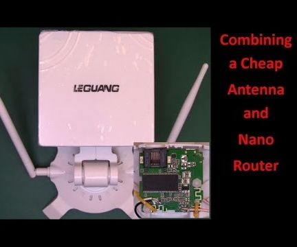 Combining a Cheap Antenna and Nano Router